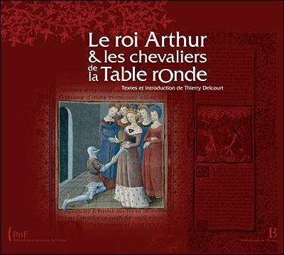 Grande exposition la biblioth que nationale de france - Les chevaliers de la table ronde paroles ...