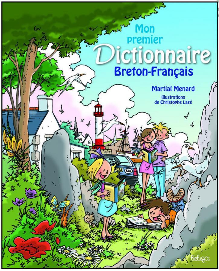 Mon Premier Dictionnaire Breton Francais Illustre De