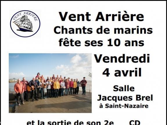 le groupe de chants de marins vent arri 232 re f 234 te ses 10 ans et 2e cd