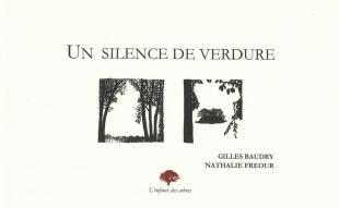 Un silence de verdure Gilles Baudry et Nathalie Fréour L'Enfance des arbres 42 42475_1.jpg