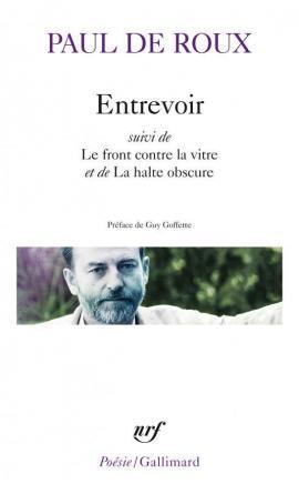Entrevoir Paul de Roux 43 43157_1.jpg