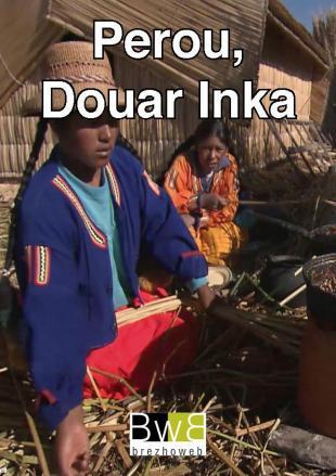 Perou, la terre Inca sur Brezhoweb 43 43959_1.jpg