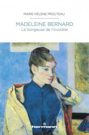 Madeleine Bernard - La Songeuse de l