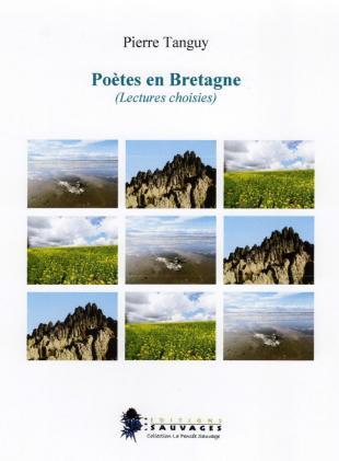 Poètes en Bretagne (Lectures choisies), Pierre Tanguy, Les Editions Sauvages